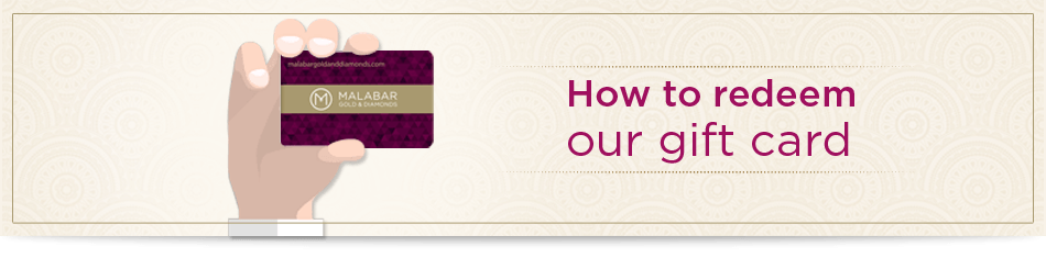 How to Redeem Malabar Gold & Diamonds Gift Card